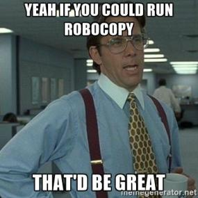 Office Space Robocopy Meme